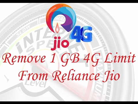 Remove 1GB 4G Limit From Reliance Jio