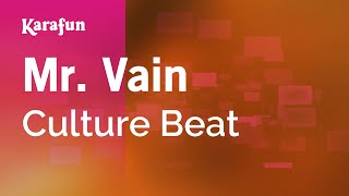 Karaoke Mr. Vain - Culture Beat *