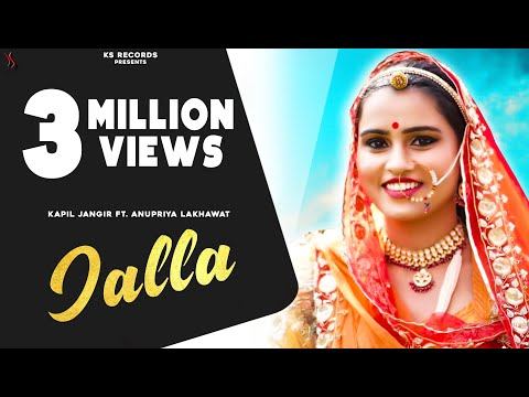 New Rajasthani Song Jalla  | Kapil Ft. Anupriya Lakhawat  |  Folk Recreation