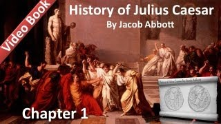 History of Julius Caesar by Jacob Abbott - Chapter 01