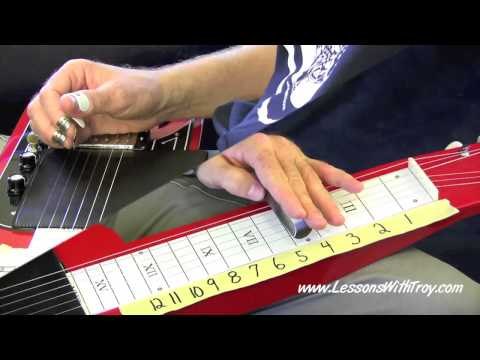 C6 Lap Steel Lessons - [HD] - Volume #1 - Part A - by Lessons With Troy
