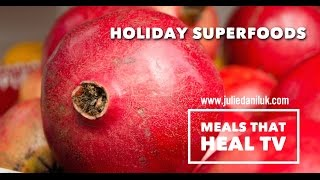 Healthy Holiday Drinks and Superfoods