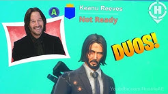 Duos w/ Keanu Reeves! in Fortnite! | Funny Moments & Fails