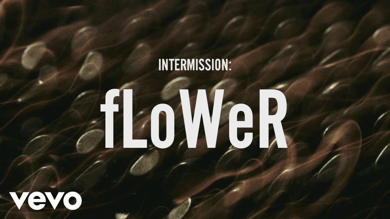 ZAYN - INTERMISSION: fLoWer (Lyric Video)