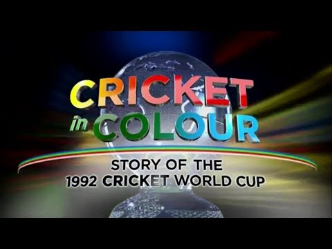 Cricket in Colour - Story of the 1992 Cricket World Cup