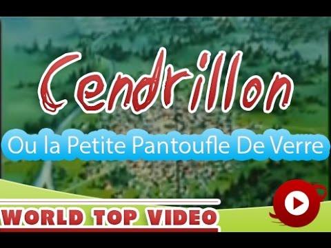 Cendrillon , Ou la Petite Pantoufle De Verre || + subtitles