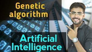 genetic algorithm in artificial intelligence | genetic algorithm in hindi | Artificial intelligence