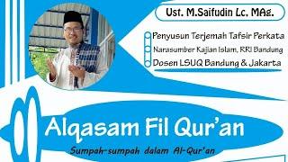 Sumpah - Sumpah Dalam Al-Quran - ust Saifudin