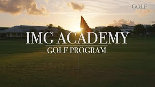 Inside IMG Academy's Golf Program