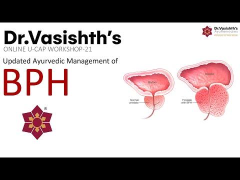 Dr.Vasishth's: Updated Ayurvedic Management of Benign Prostate Hyperplasia (Presentation)