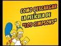 Descargar Pelicula Los Simpsons (LOQUENDO) Enero 2017