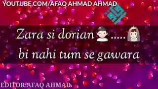 Zara Si Dooriyan bhi nahi Tumse gawara Aise Pyar Humko nahi hoga Dobara