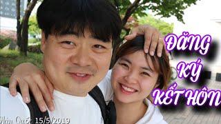Thật Hạnh phúc hôm nay hoàn thành đăng ký kết hôn tại Hàn Quốc