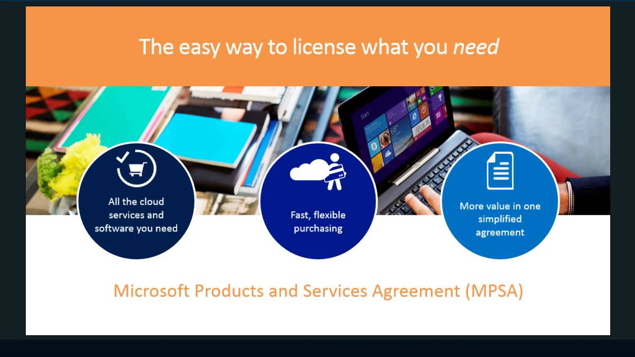 MPSA: Microsoft's new licensing vehicle (and what it means
