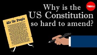 View full lesson: http://ed.ted.com/lessons/why-is-the-us-constitut...