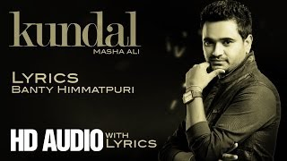 Masha Ali | Kundal | Lyrics | Brand New Punjabi Song 2014