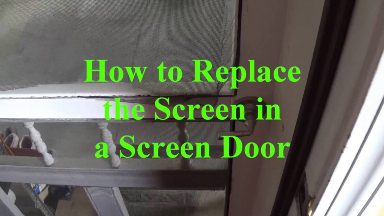 Diy How To Replace The Screen In A Door