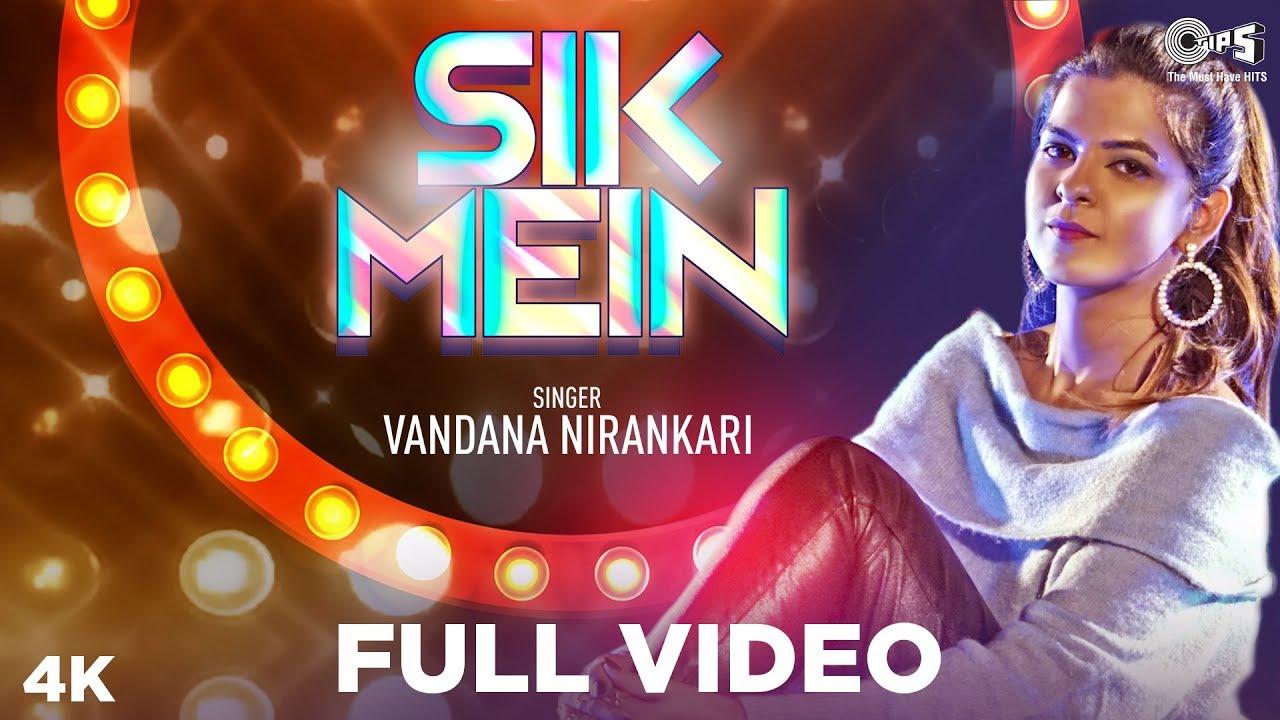 Sik Mein Full Video | Vandana Nirankari | Ram Panjwani | Jayesh Sharma |  Sindhi Songs