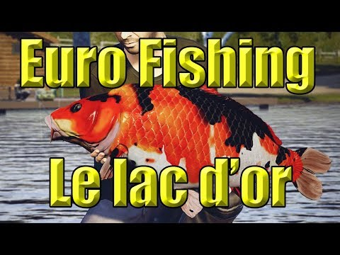 Euro Fishing - New DLC Le Lac d'or ....First look Live stream
