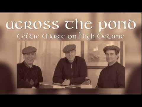 Across The Pond - Celtic Music On High Octane - YouTube