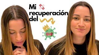 MI RECUPERACION DESPUES DEL CONTAGIO POR CORONAVIRUS | CUANTO DURAN LOS SINTOMAS |TENGO CORONA VIRUS