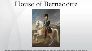 House of Bernadotte