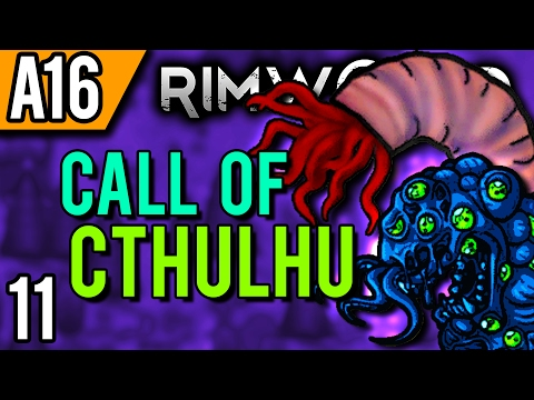 rimworld-alpha-16-modded-|-who-to-worship?-(let's-play-rimworld-cthulhu-/-gameplay-part-11)