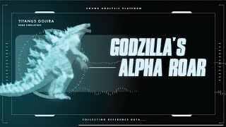 What did Godzilla's ALPHA CALL Sound Like? | Roar Aftermath Simulation