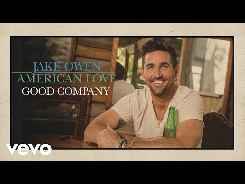 Jake Owen - Good Company (Audio)