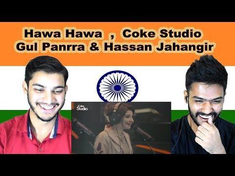Indian reaction on Hawa Hawa | Gul Panrra & Hassan Jahangir | Coke Studio | Swaggy d