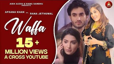 waffa  afsana khan ft rana jethuwal  aish audio  n star entertainment  latest  song 2020