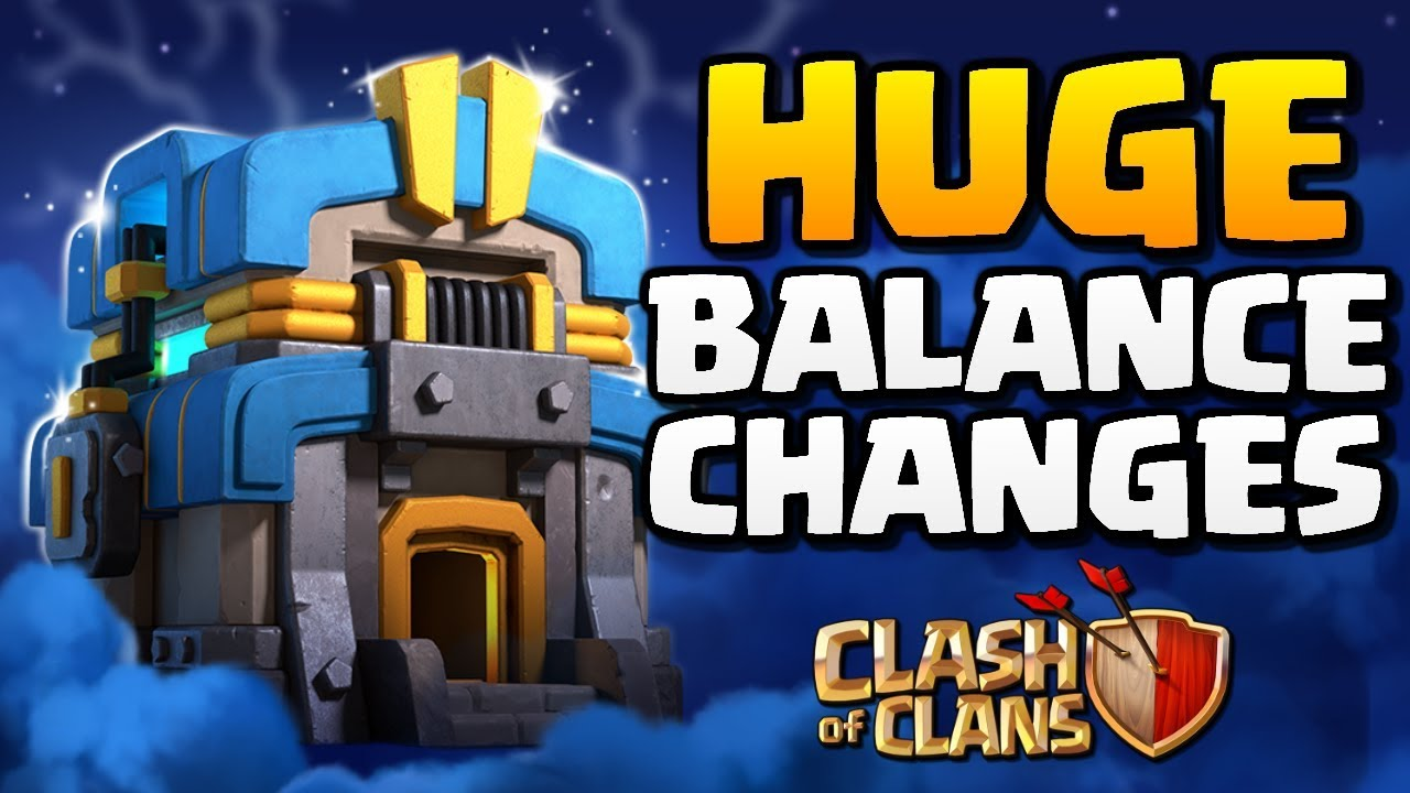HUGE Balance Changes for Clash of Clans Update! Sneak Peek for CoC Town Hall 12 Update [June 2018]