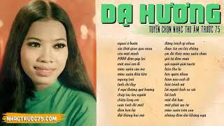 Dạ Hương - Tuyển Tập Nhạc Thu Âm Trước 1975 Hay Nhất