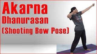 Ashtanga Yoga: Akarna Dhanurasan ( Shooting Bow Pose) & Its Benefits