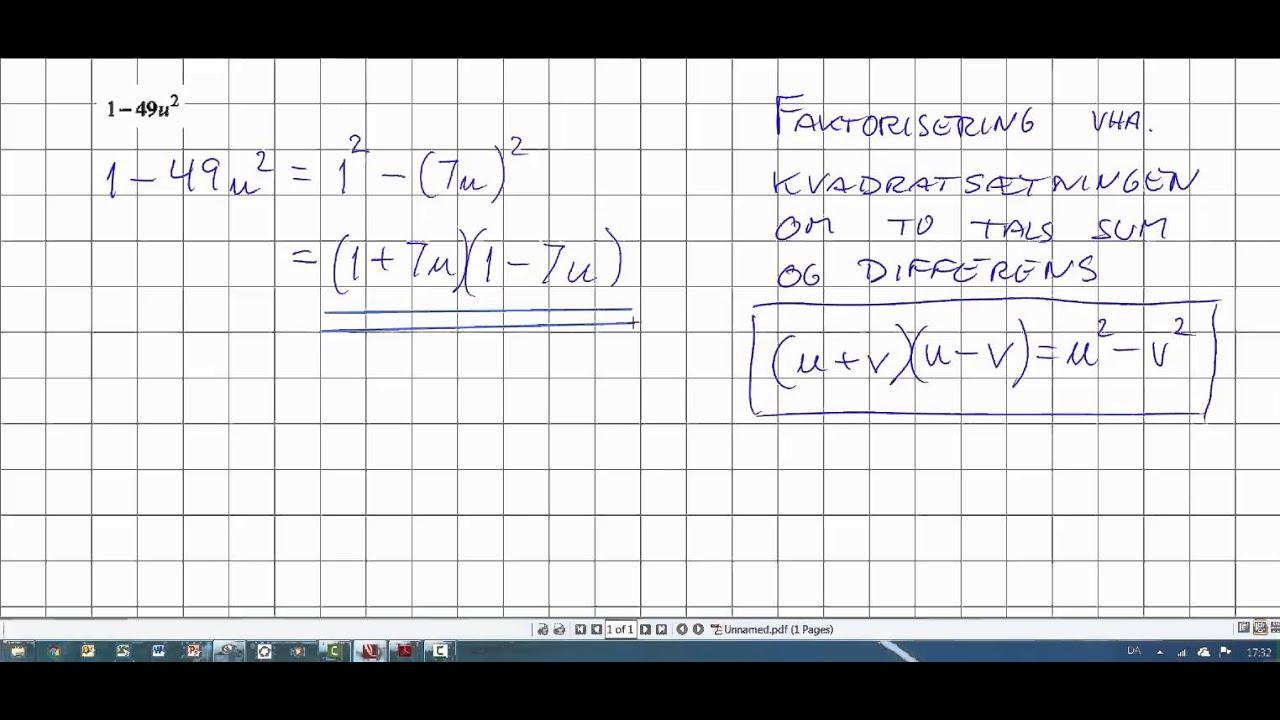 Faktorisering og To tals sum gange de samme to tals differens
