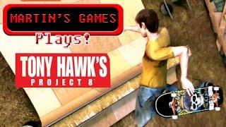 Plays Tony Hawk