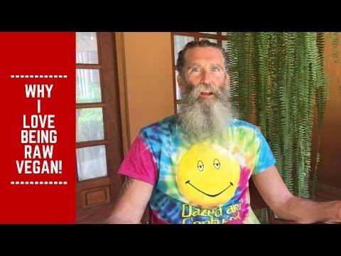 Why I Love Being Raw Vegan!