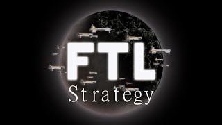 FTL: Advanced Edition Strategy Guide for Beginners