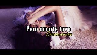 Consequences - Camila Cabello (Lyrics - Español e Ingles)