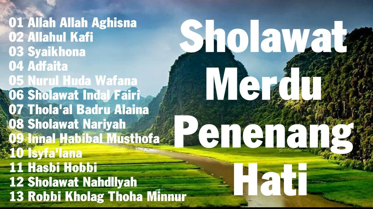 Sholawat Merdu Penenang Hati & Mengalirkan Air Mata
