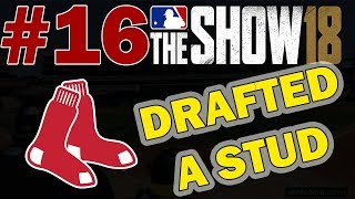 DRAFTED AN ABSOLUTE STUD!!! BOSTON RED SOX FRANCHISE EPISODE 16