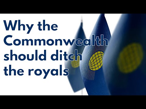 Why the Commonwealth should ditch the royals