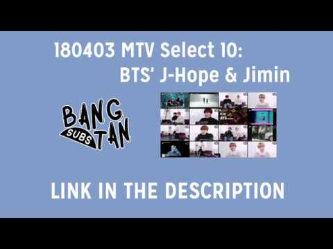 [ENG] 180403 MTV Select 10: BTS' J-Hope & Jimin (LINK PROVIDED)