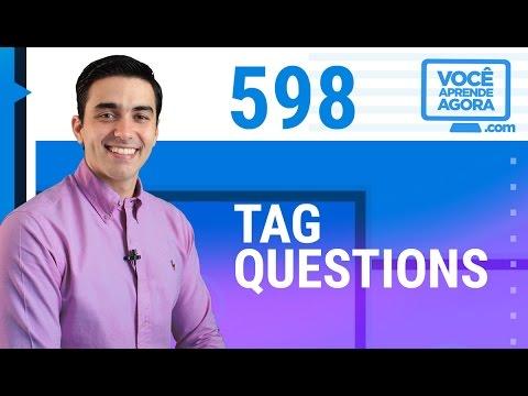 AULA DE INGLÊS 598 Tag Questions
