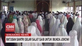 Gambar cover Ratusan Santri Gelar Salat Gaib Untuk Ibunda Jokowi