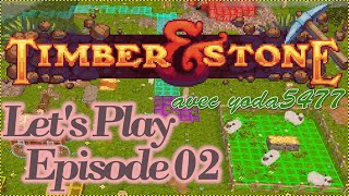 [Timber & Stone] Let's Play, Episode 2 : Elevage FR