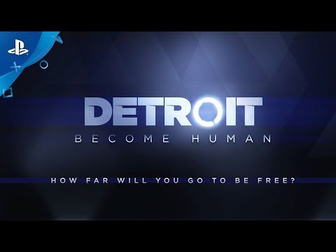 Detroit: Become Human – Available 05.25.18 | PS4