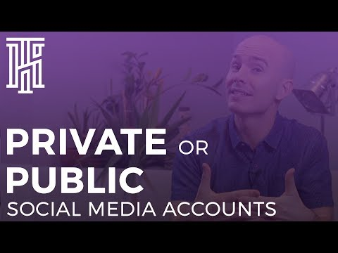 Private or Public Social Media Accounts