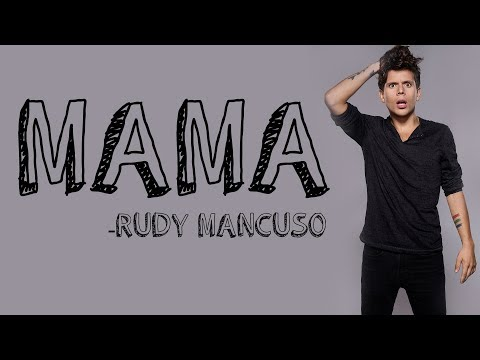 Rudy Mancuso - Mama [Full HD] lyrics