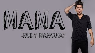 Rudy Mancuso - Mama [Full HD] lyrics